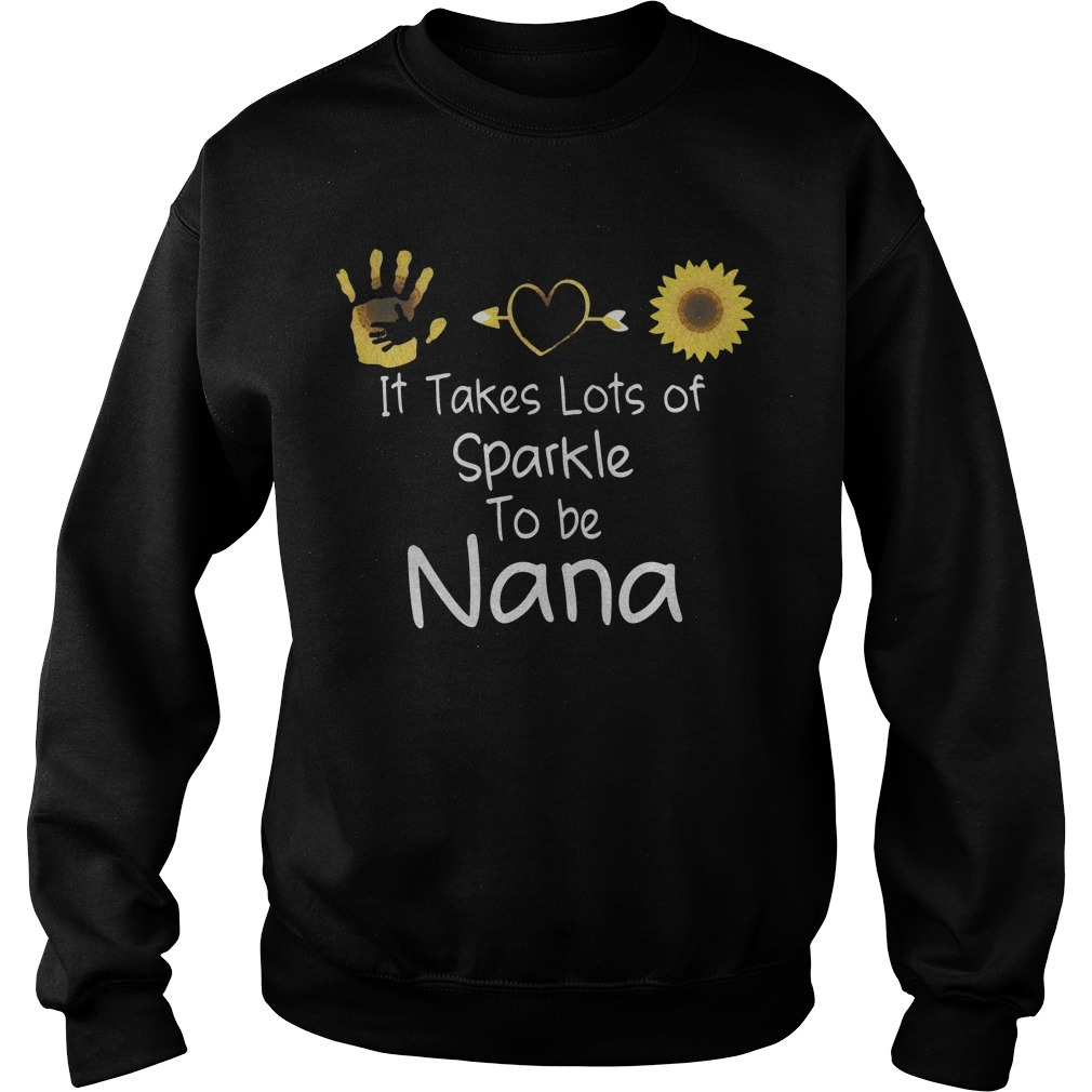 It Takes Lots Of Sparkle To Be Nana Sweater