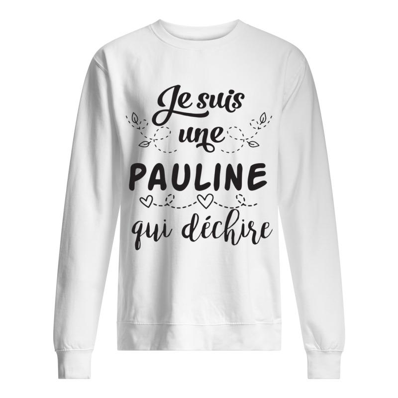 Je Suis Une Pauline Qui Déchire Sweater