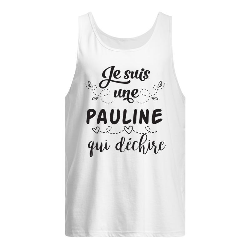 Je Suis Une Pauline Qui Déchire Tank Top