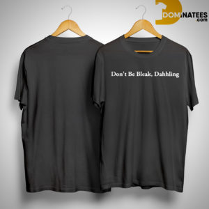 Mariah Carey Don't Be Bleak Dahhling Shirt