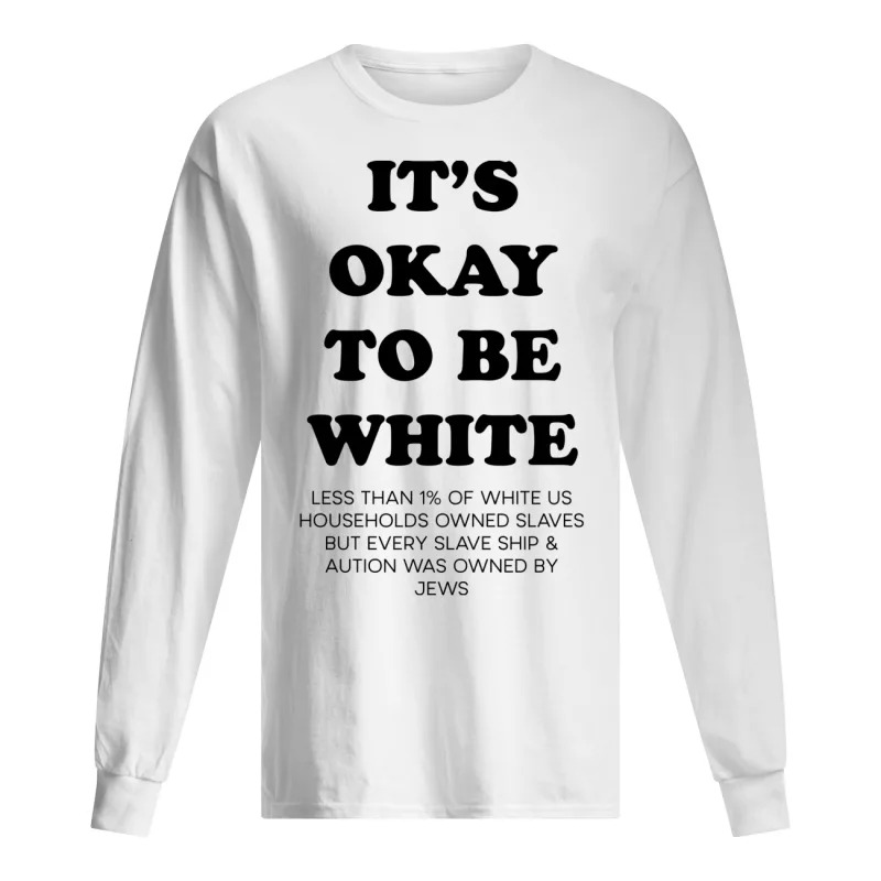 Noah Smith It's Okay To Be White Long Sleeve Tee