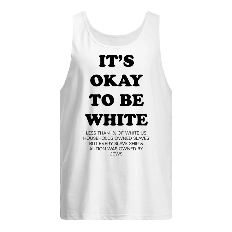 Noah Smith It's Okay To Be White Tank Top