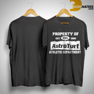 Property Of Est 1965 Astroturf Athletic Department Shirt
