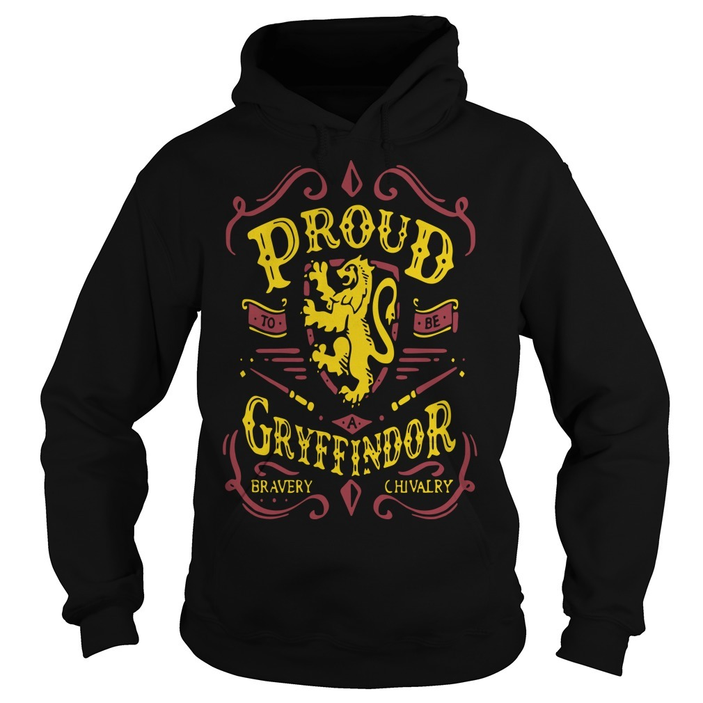 Proud To Be A Gryffindor Bravery Chivalry Hoodie