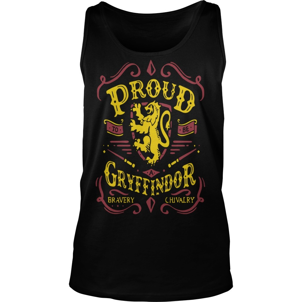 Proud To Be A Gryffindor Bravery Chivalry Tank Top