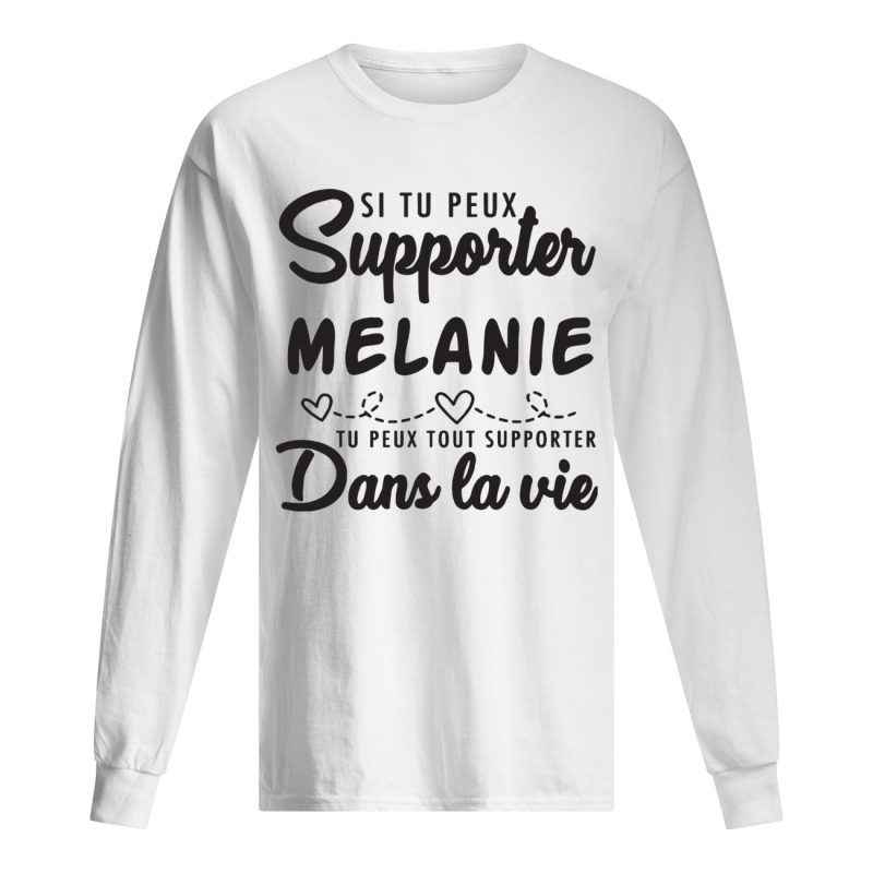 Si Tu Peux Supporter Fred Tu Peux Supporter Dans La Vie Long Sleeve Tee