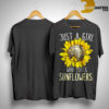 Sunflower Just A Girl Who Loves Sunflower Shirt
