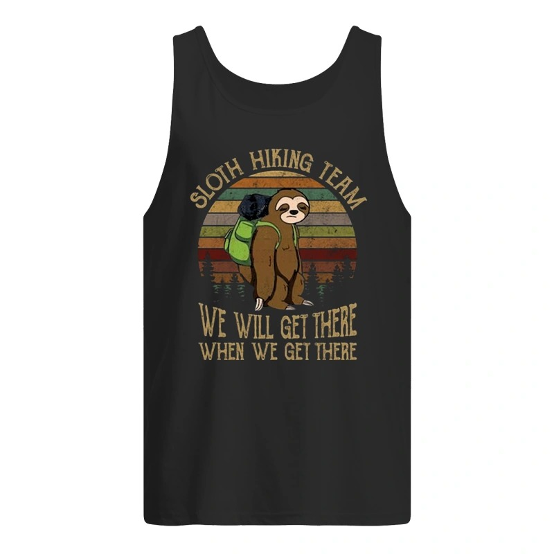 Sunset Sloth Hiking Team We Will Get There When We Get There Tank Top
