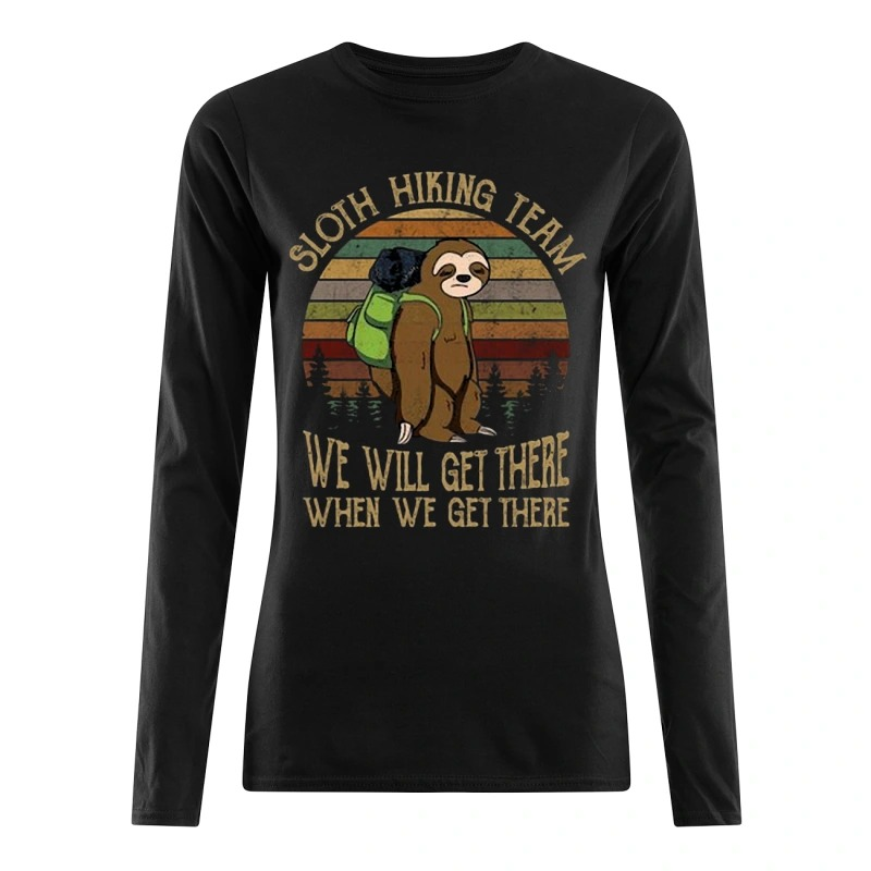 Sunset Sloth Hiking Team We Will Get There When We Get There long Sleeve Tee