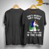 Unicorn She's Beauty She's Grace She'll Punch You In The Face Shirt