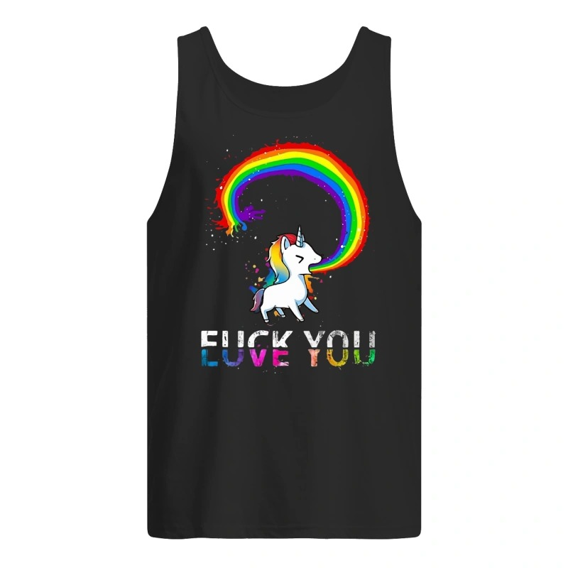 Unicorn rainbow fuck you love you Tank Top