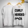 ben askren curly headed fuck shirt