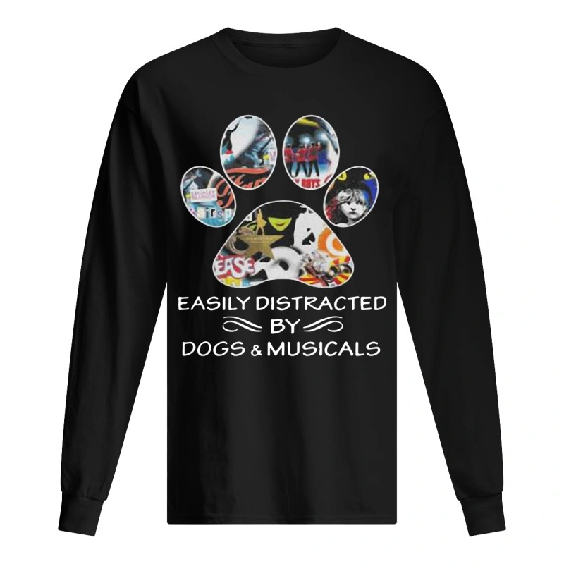 easily distracted by dogs and musicals Long Sleeve Tee