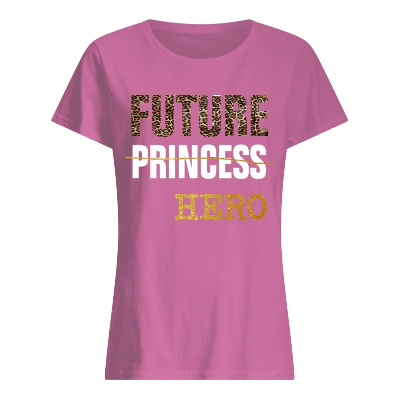 future princess hero shirt