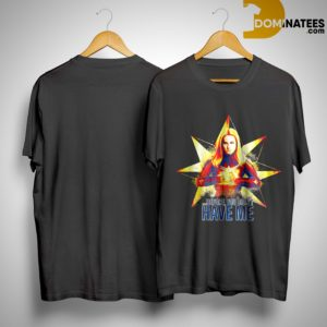 Avengers Endgame Captain Marvel Before You Didn't Have Me Shirt