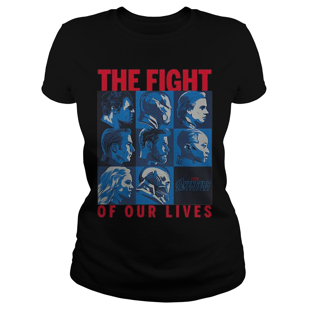 Avengers Endgame The Fight Of Our Lives Ladies Shirt