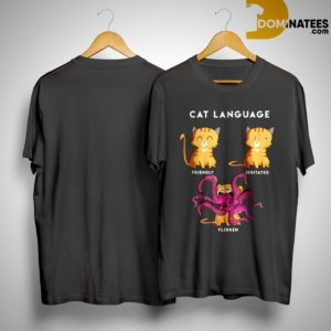 Cat Language Friendly Irritated Flerken Shirt