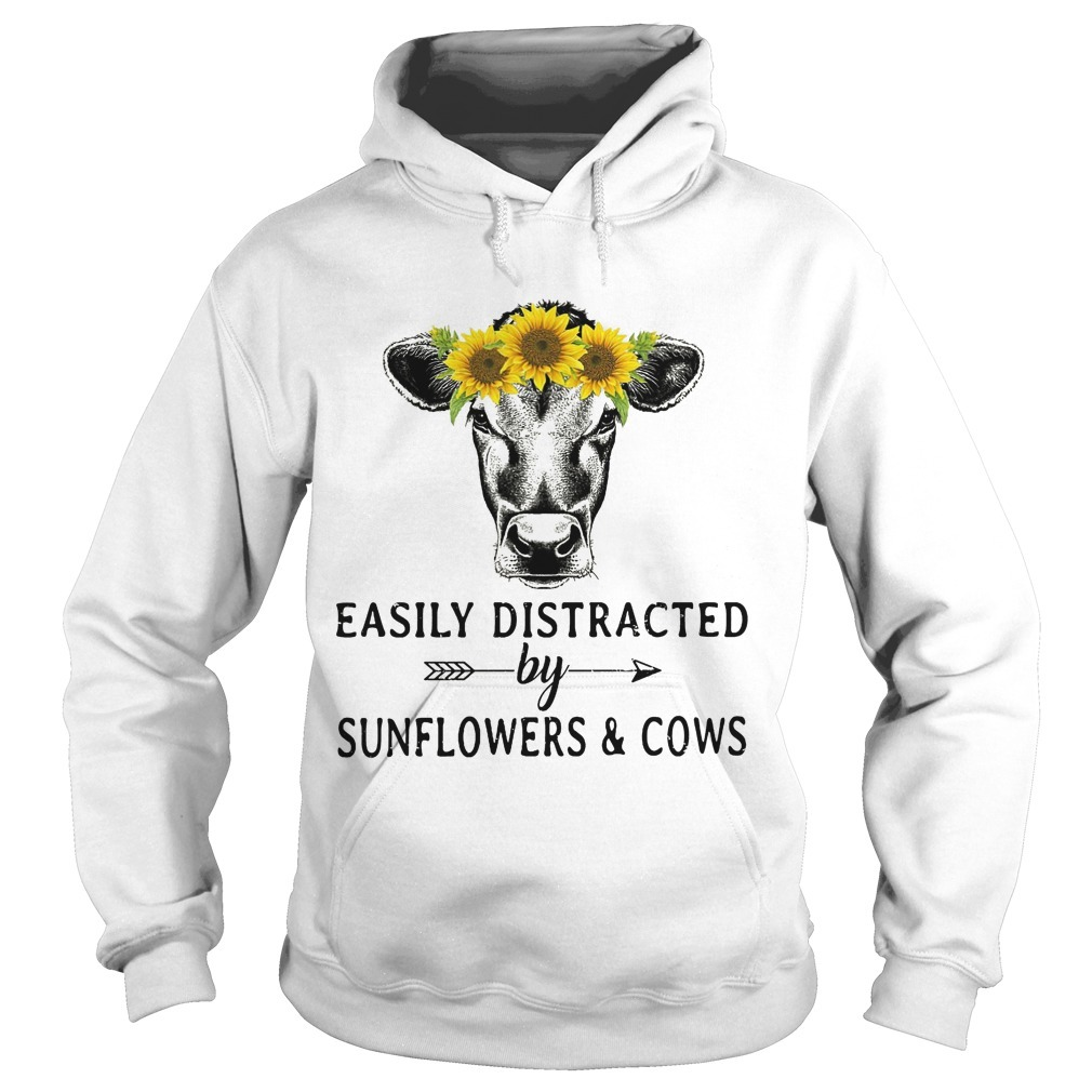 Easily Distracted By Sunflowers And Cows Hoodie