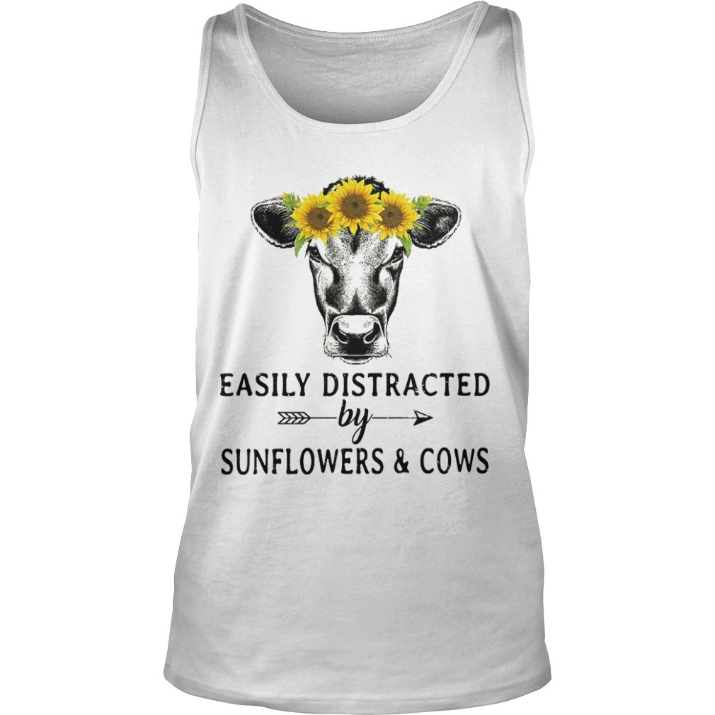 Easily Distracted By Sunflowers And Cows Tank Top