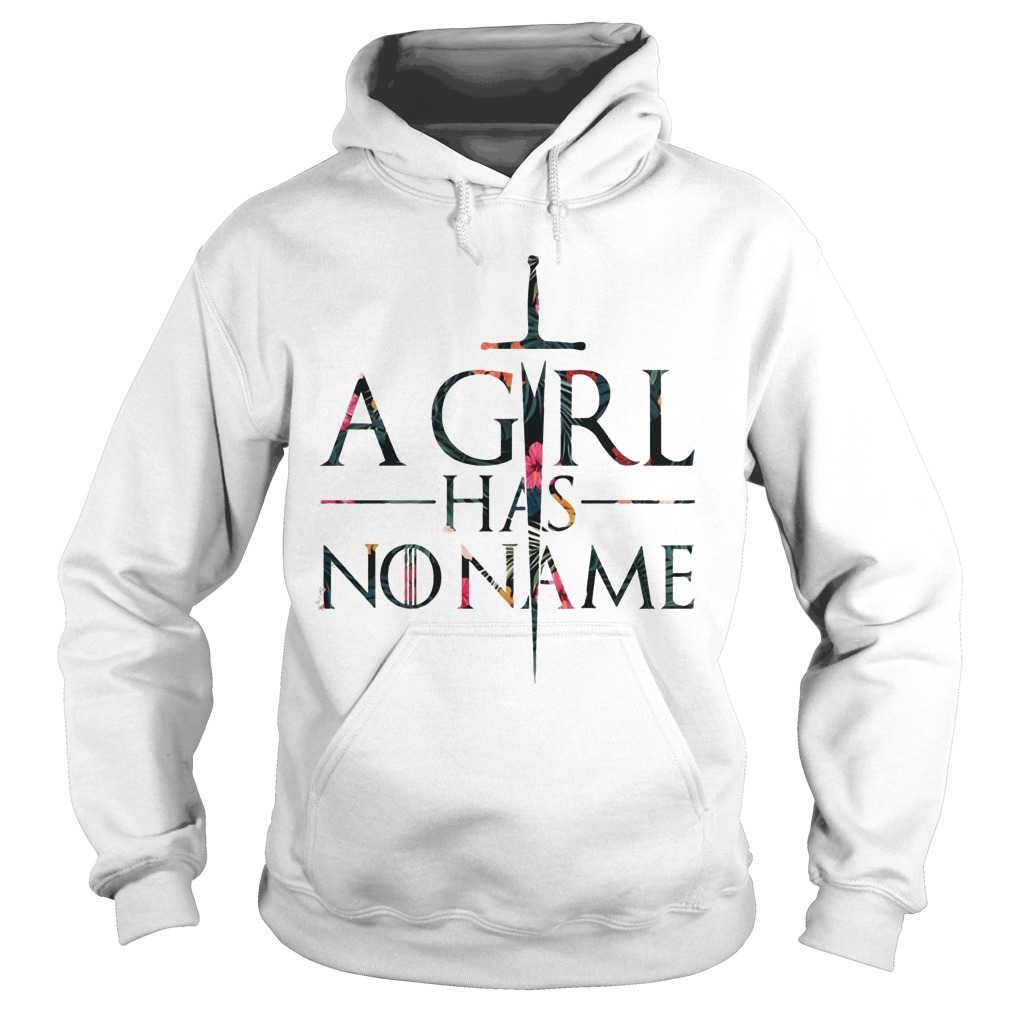 Floral Game Of Thrones A Girl Has No Name Hoodie