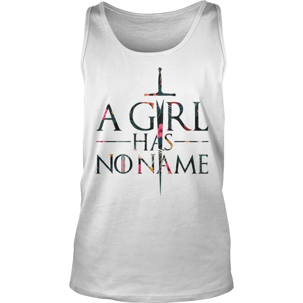 Floral Game Of Thrones A Girl Has No Name Tank Top