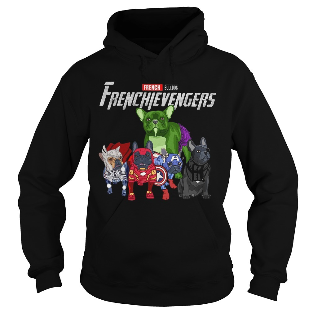 French Bulldog Frenchievengers Hoodie