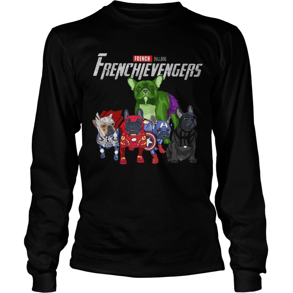 French Bulldog Frenchievengers Long Sleeve Tee