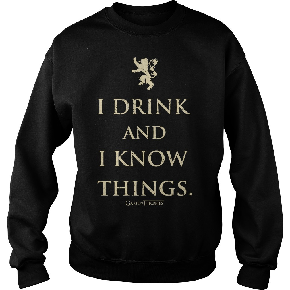 Game Of Thrones I Drink And I Know Things Sweater