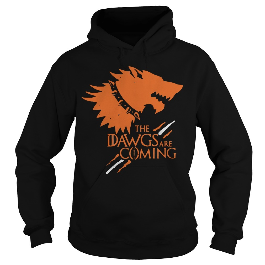 Game Of Thrones The Dawgs Are Coming Hoodie