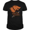 Game Of Thrones The Dawgs Are Coming Shirt