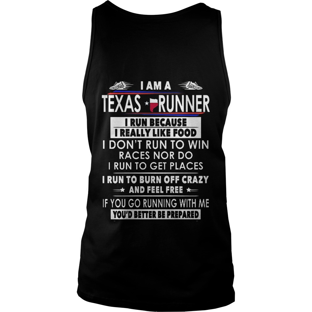 I Am A Texas Runner I Run Because I Really Like Food Tank Top
