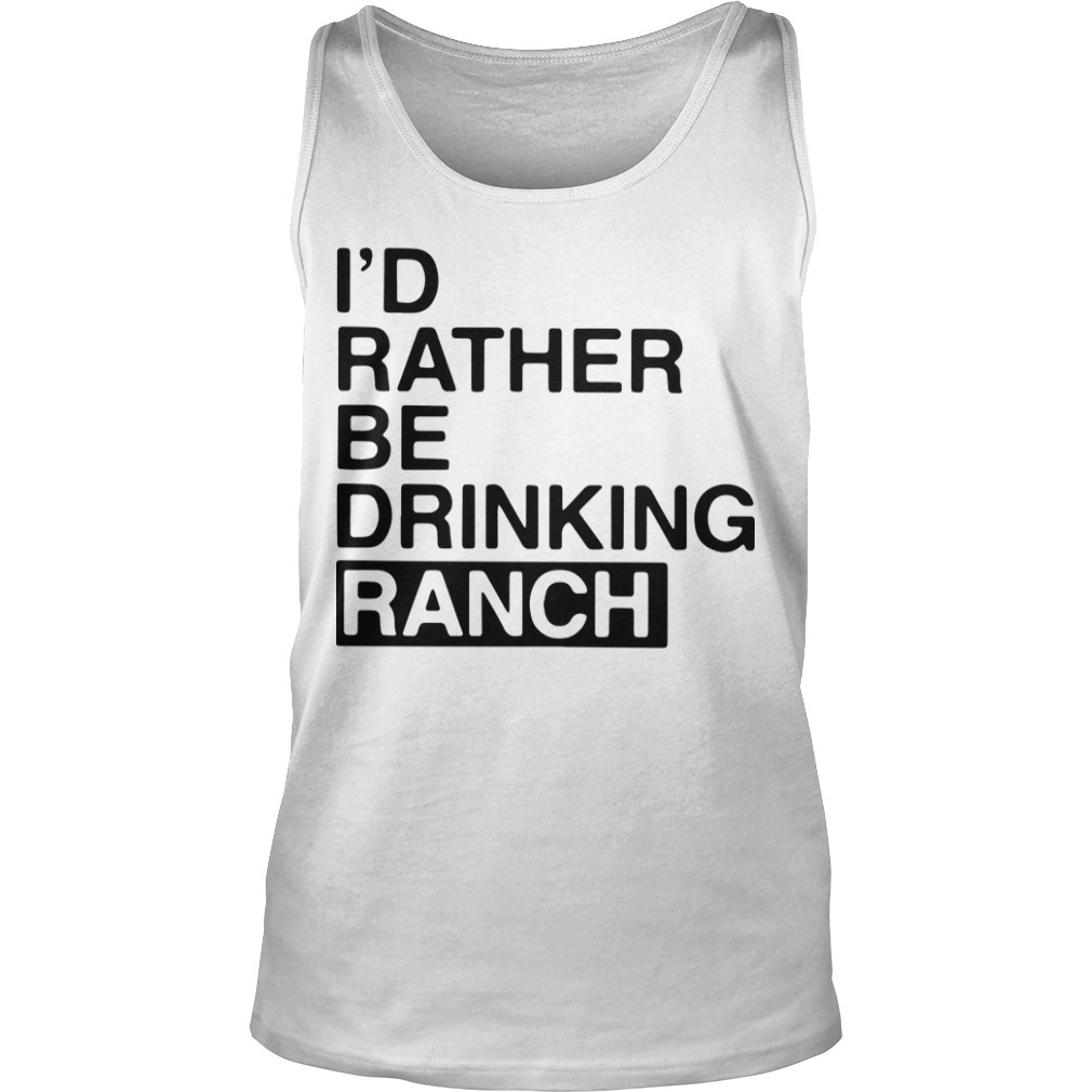 I'd Rather Be Drinking Ranch Tank top