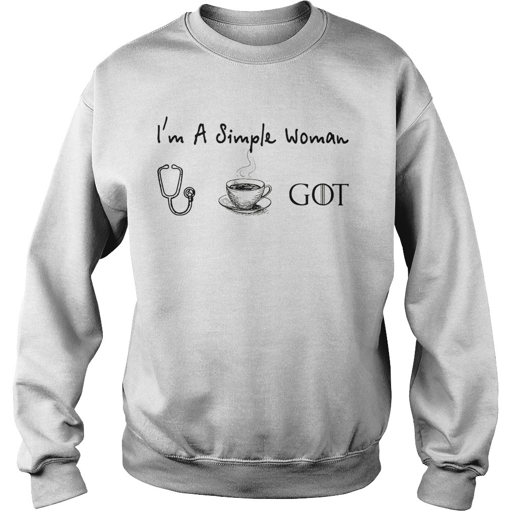 I'm A Simple Woman Like Nurse Coffee And Game Of Thrones Sweater