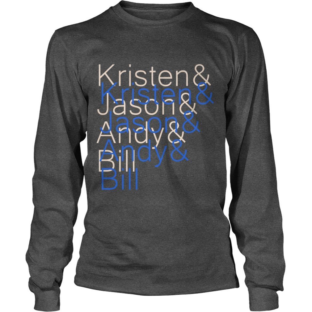 Jason Sudeikis Kristen & Jason & Andy & Bill Long Sleeve Tee