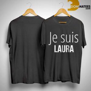Je Suis Laura Shirt