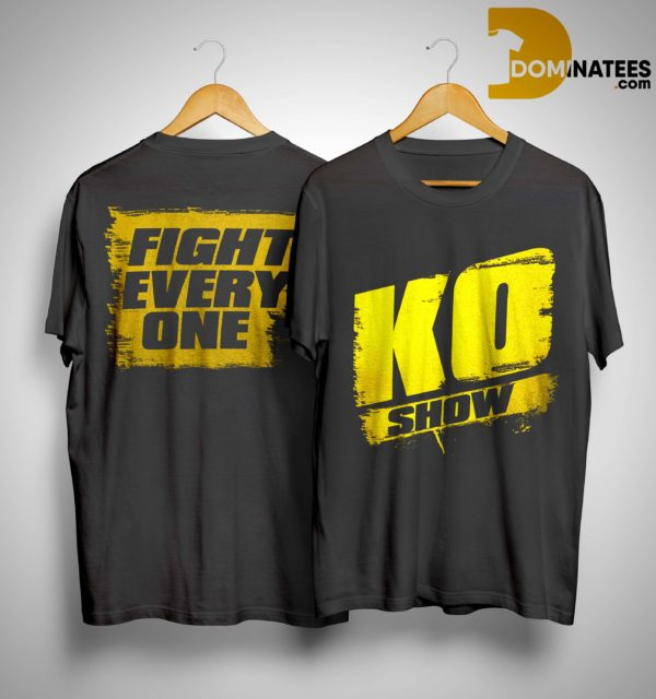 Kevin Owens KO Show Fight EveryOne Shirt