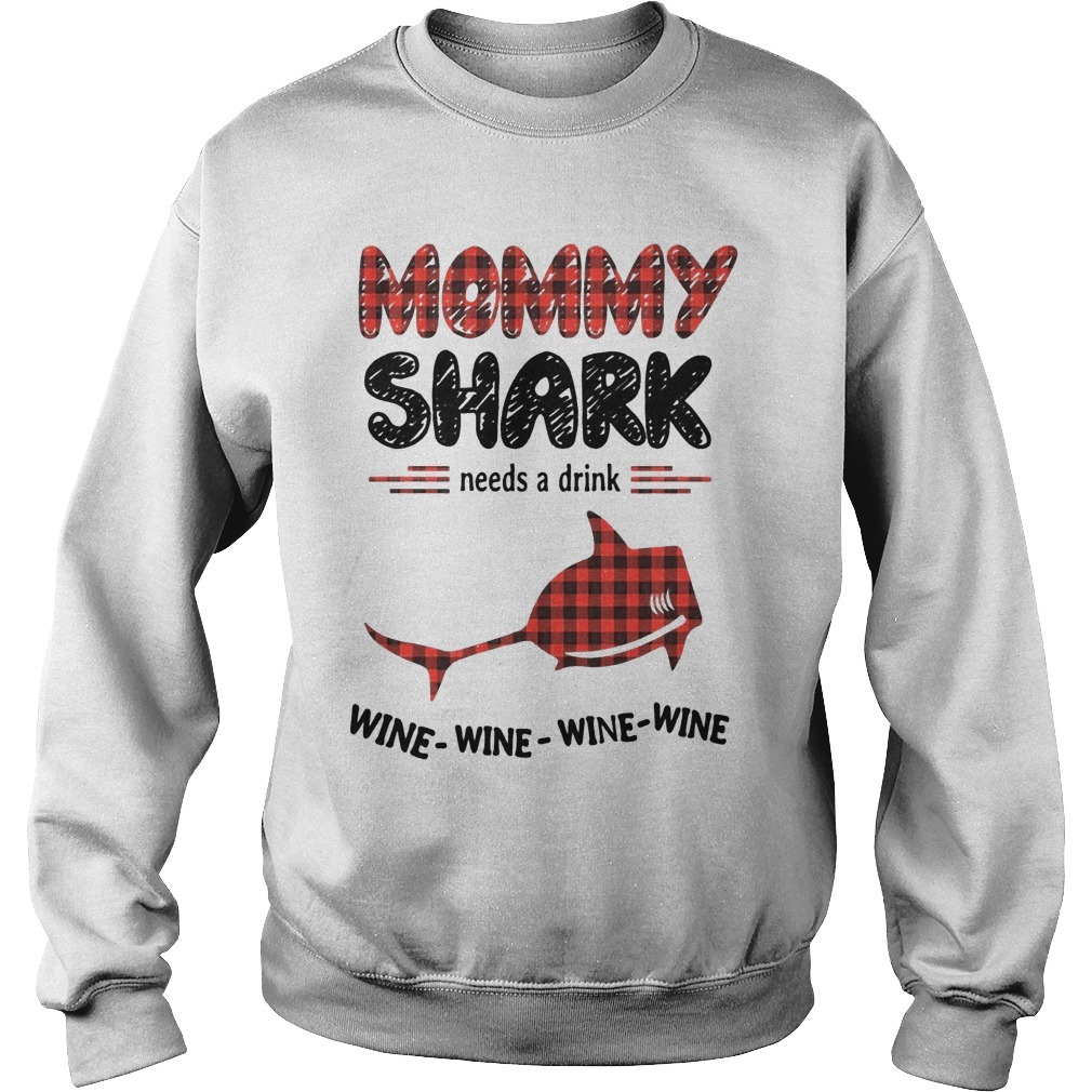 Mommy Shark Needs A Drink Wine Wine Wine Wine Sweater