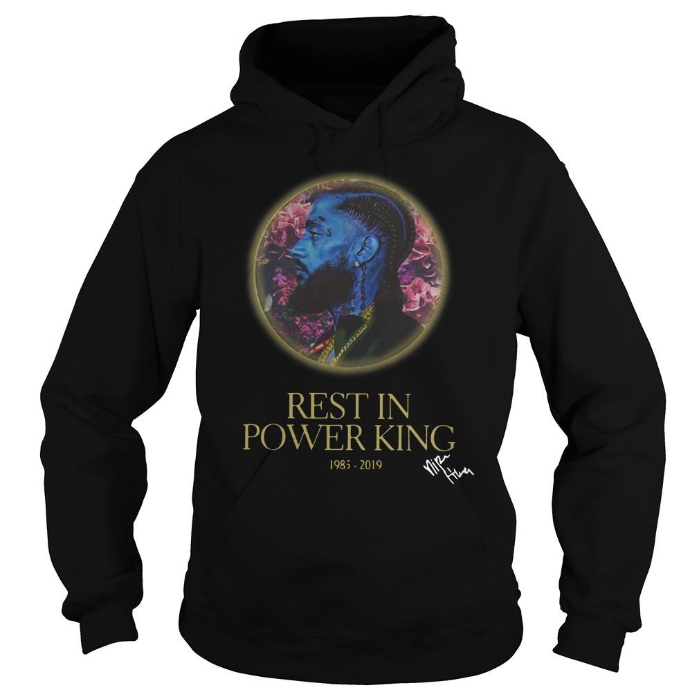 Nipsey Hussle Rest in power king 1985 2019 Hoodie