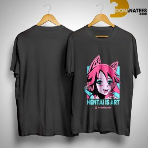 Nutaku Hentai Is Art Shirt
