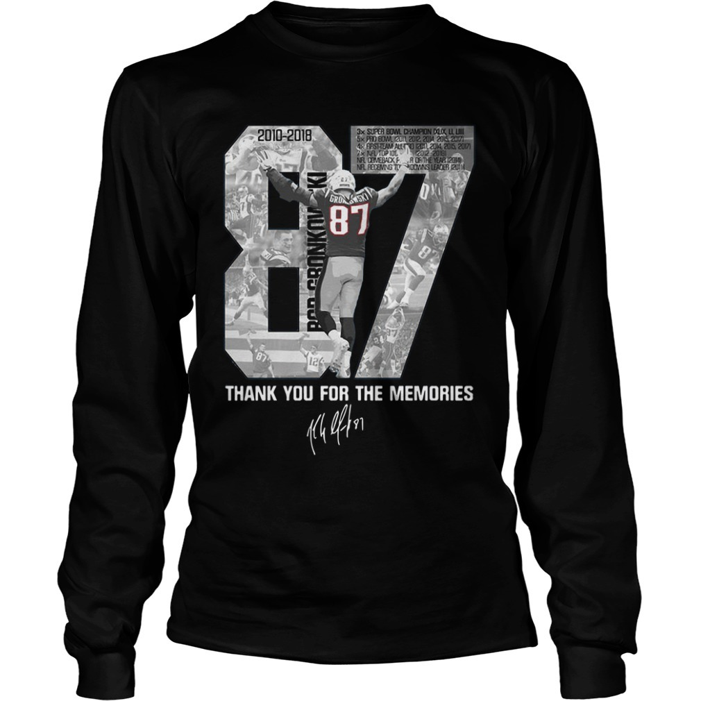 Rob Gronkowski 87 Thank You For The Memories Long Sleeve Tee