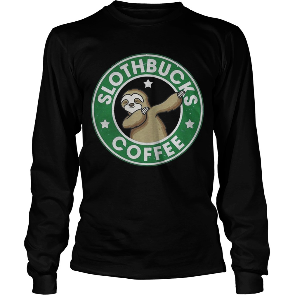 Slothbucks Coffee Long Sleeve Tee
