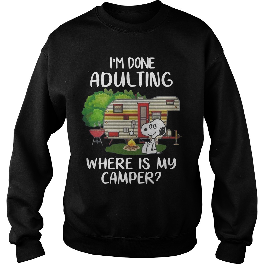 Snoopy I'm Done Adulting Where Is My Camper Sweater
