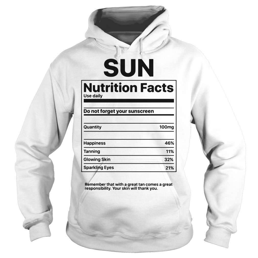 Sun Nutrition Facts Hoodie