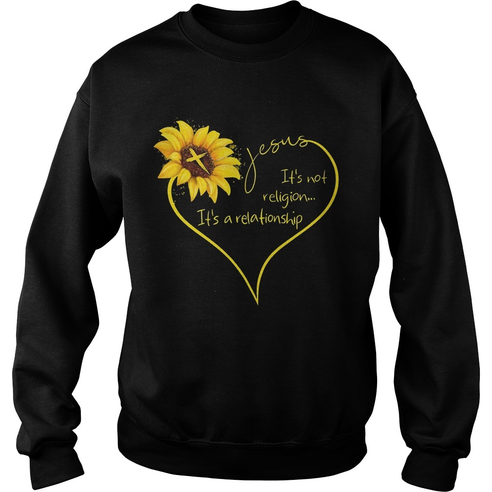 Sunflower Jesus It's Not Religion It's A Relationship Sweater