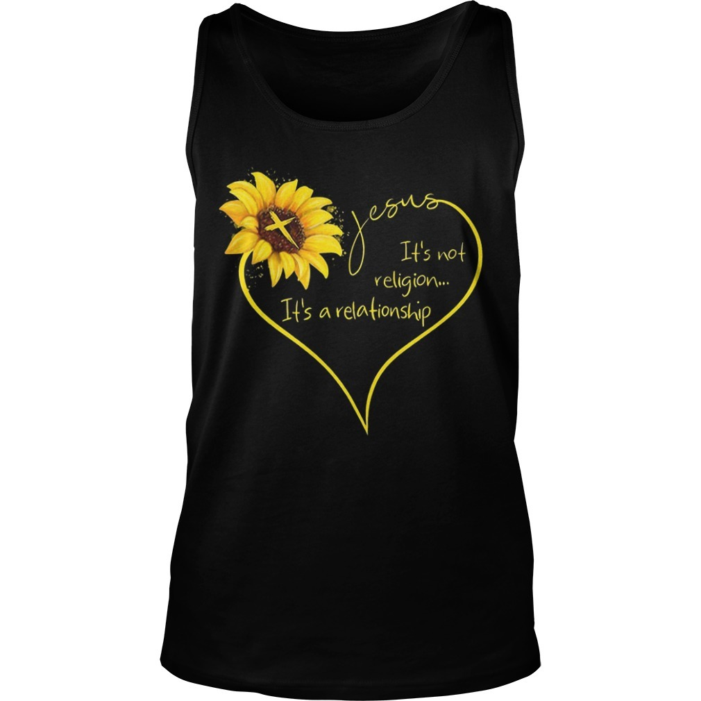 Sunflower Jesus It's Not Religion It's A Relationship Tank Top