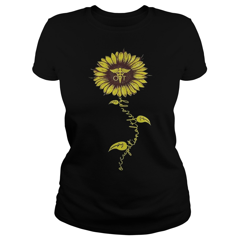 Sunflower Occupational Therapy Nurse Ladies Shirt