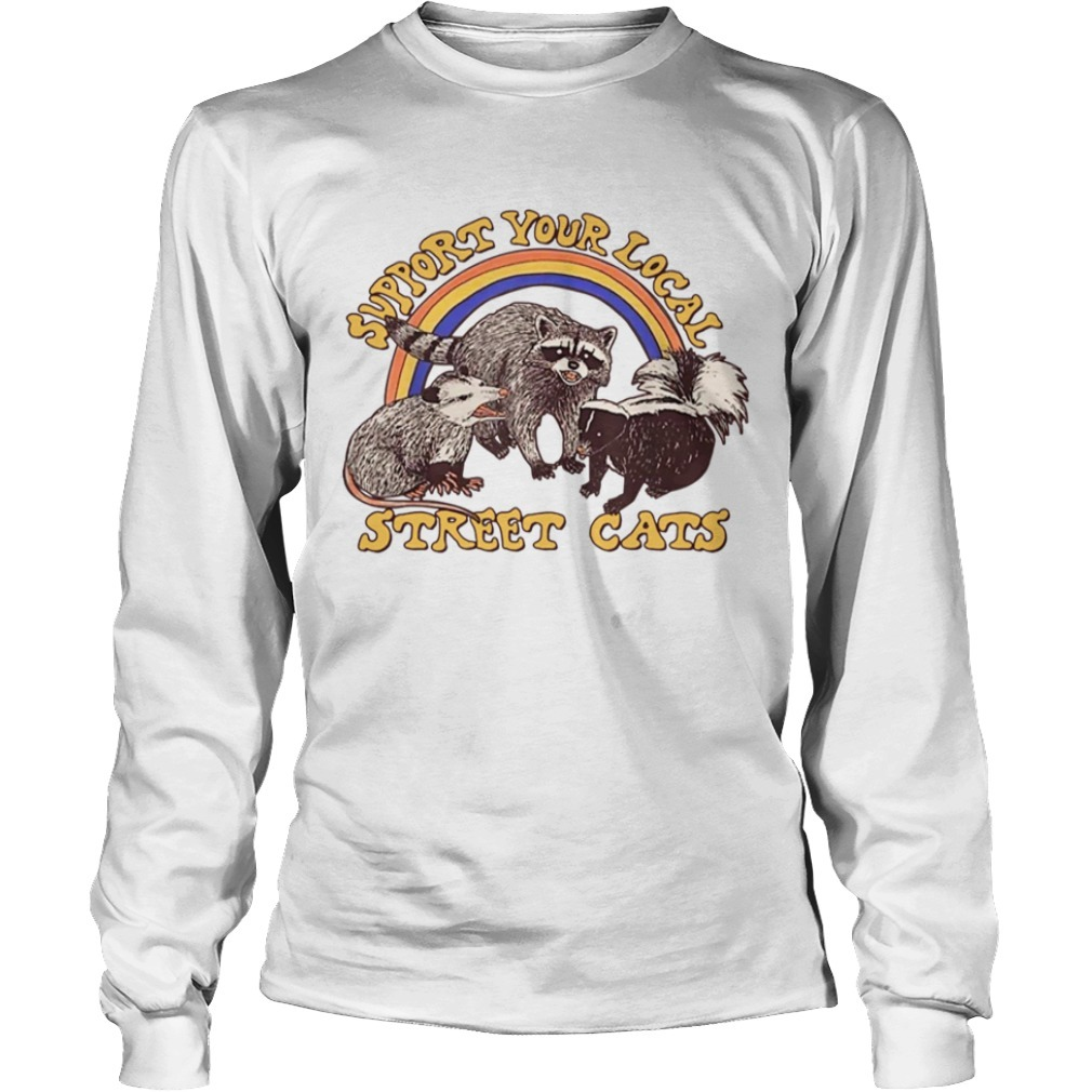 Support Your Local Street Cats Long Sleeve Tee
