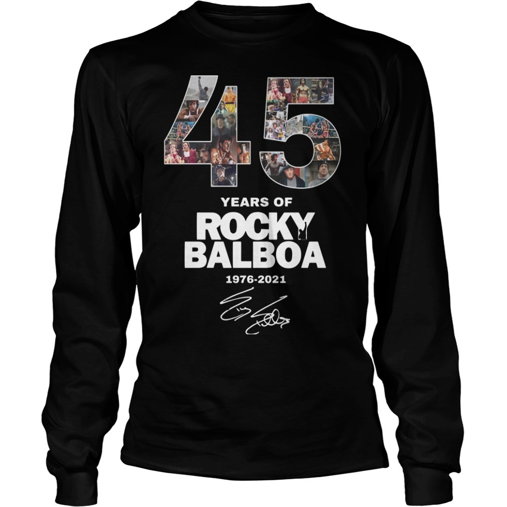 45 Years Of Rocky Balboa Shirt 1976 2021 Long Sleeve Tee
