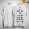Avoir Tata C'est Bien Mais Une Tata Infirmière C'est Mieux Shirt