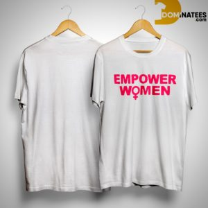 Empower Woman Shirt